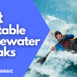 9 Best Inflatable Kayak For Whitewater 2021 - Reviews & Guide