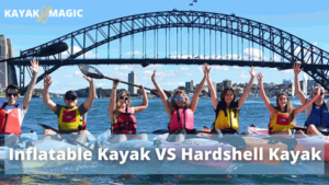Inflatable Kayak VS Hardshell